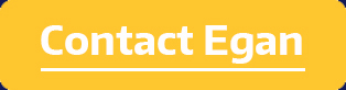 yellow button with text contact Egan