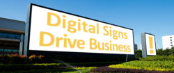 Digital Signs Drive Business